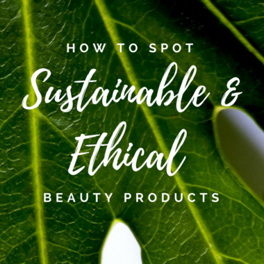 how-to-spot-sustainable-and-ethical-beauty-products-sustainable-jungle