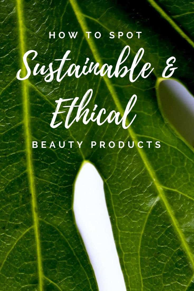 how-to-spot-sustainable-ethical-beauty-sustainable-jungle