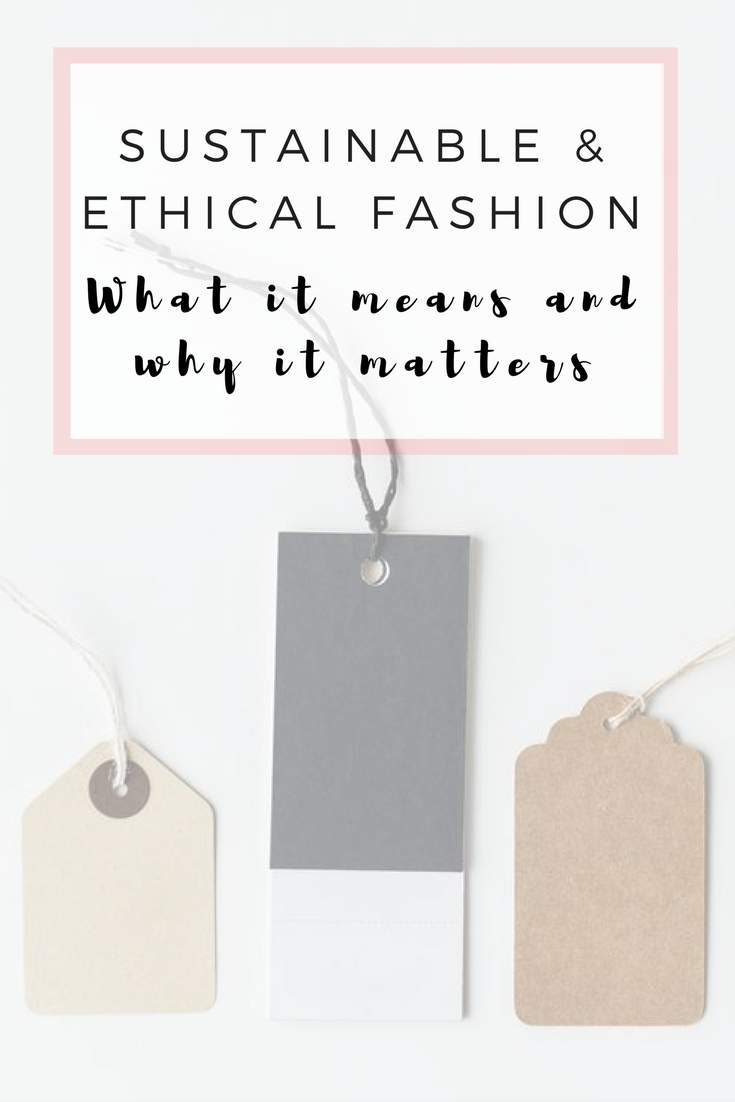 Sustainable & ethical fashion: What it means and why it matters #whomademyclothes