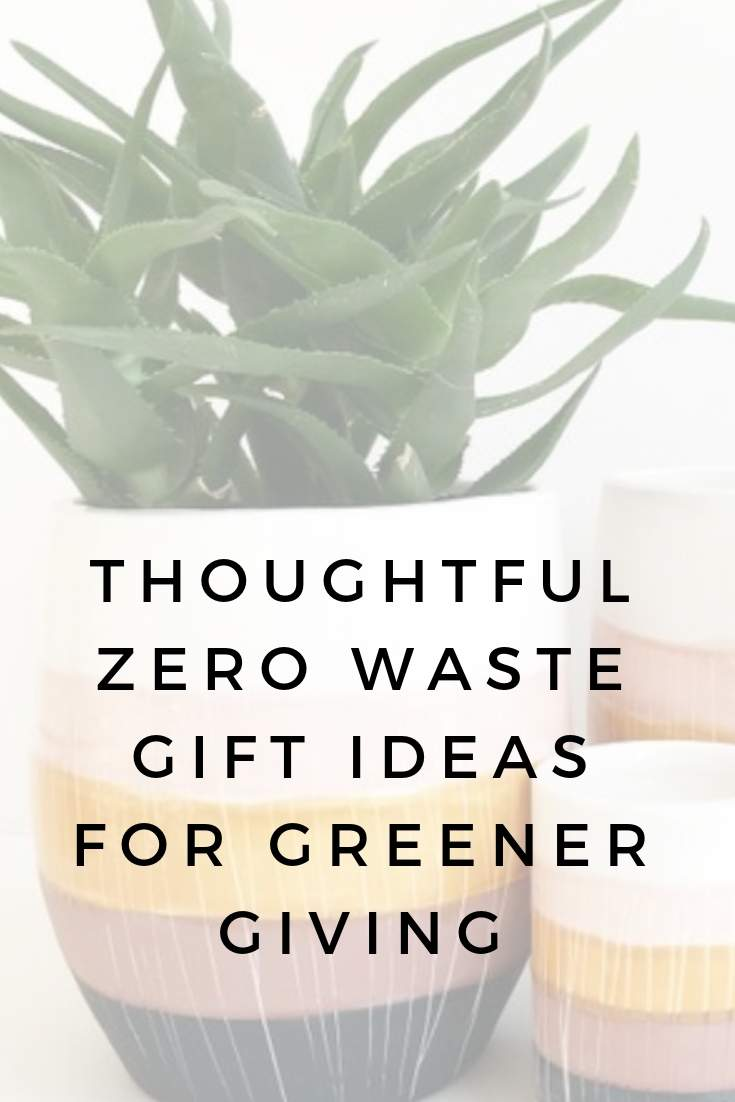 Thoughtful Zero Waste Gifts for Greener Living #zerowastegifts #zerowaste #sustainableliving