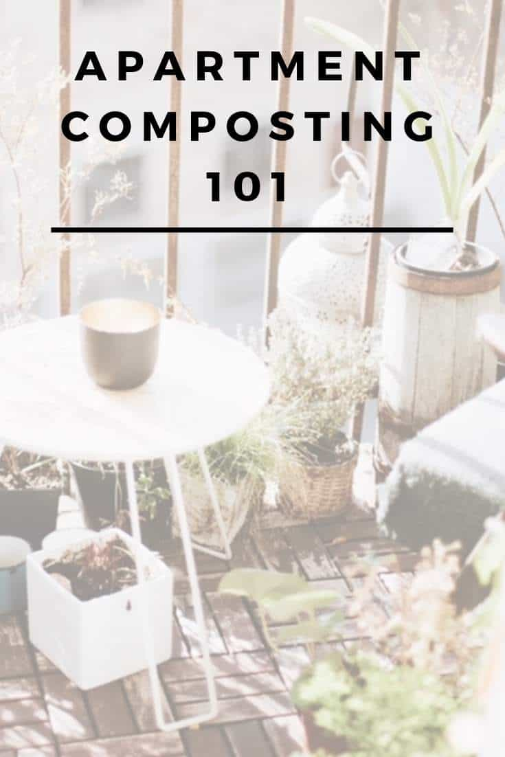 Apartment Composting: How To Make The Most Of Organic Waste In A Small Space #apartment #composting #sustainableliving