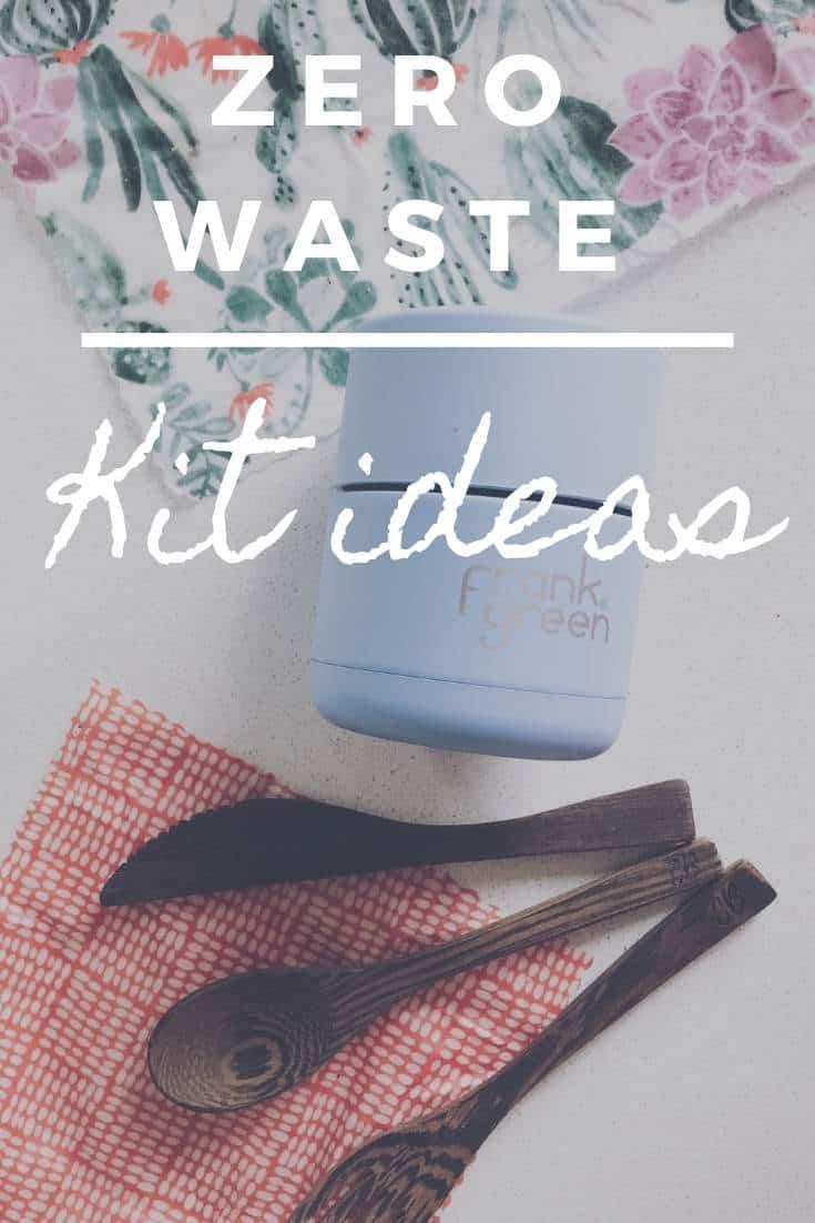 Zero Waste Kit Ideas sustainable jungle