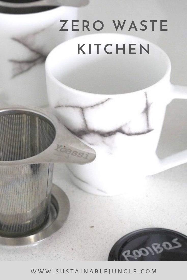 Zero Waste Kitchen - Tea