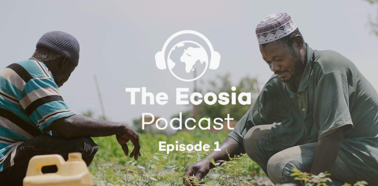 Best Environmental Podcast - Ecosia Podcast