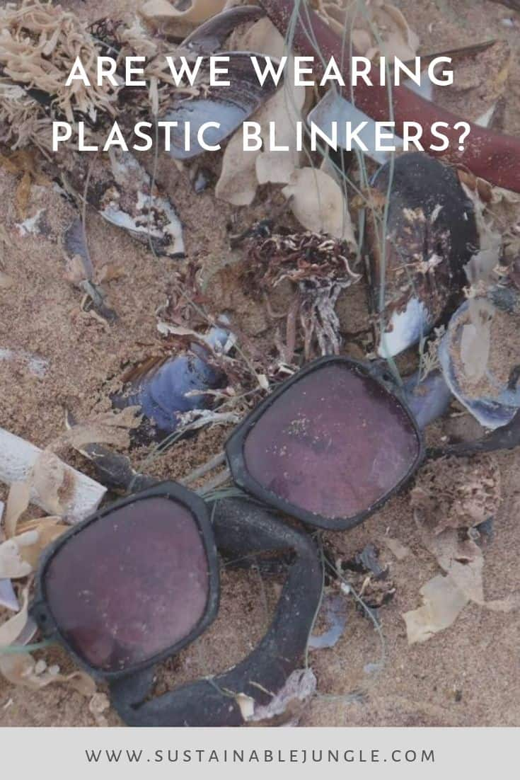 Plastic blinkers, Climate Change and biodiversity loss SUSTAINABLE JUNGLE