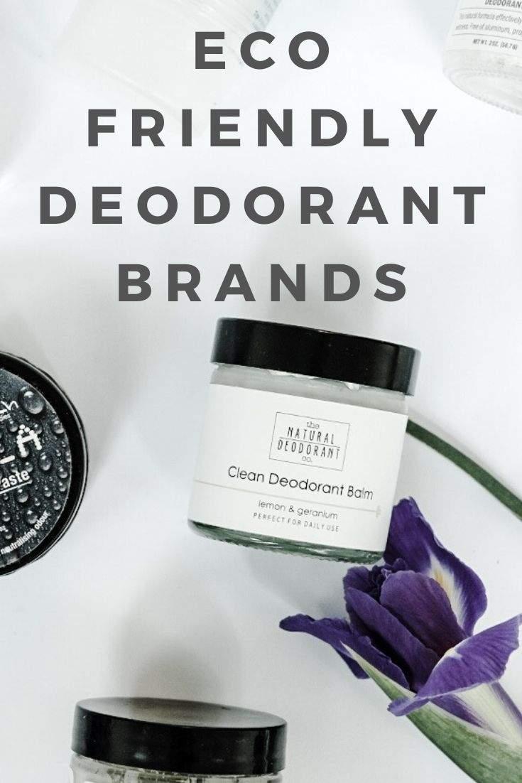 Eco Friendly Deodorant: Best Sweet Smelling & Sustainable Brands #sustainablebeauty #crueltyfree #veganbeauty #ecofriendly