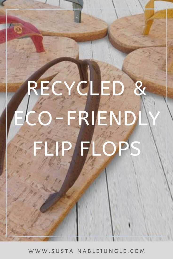 17 Flippin Fab, Eco Friendly and Recycled Flip Flops #recycledflipflops #ecofriendlyflipflops #ethicalflipflops #sustainableflipflips