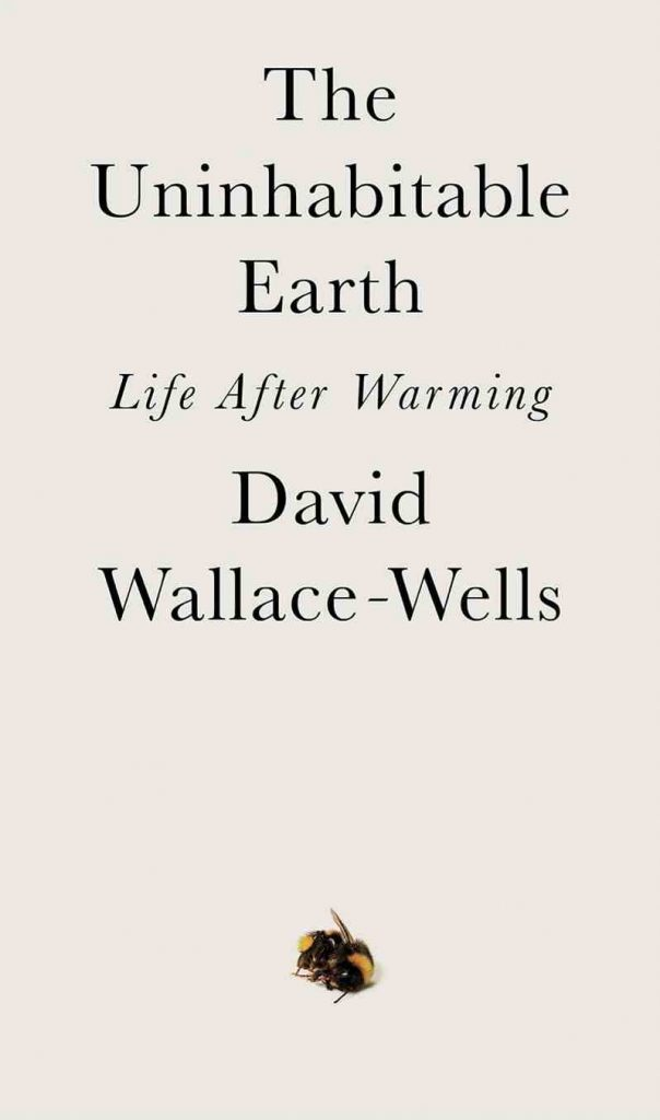 Since many of us are now spending increased amounts of time at home, what better time to work on our healthy home habits with some sustainability books? Image credit - David Wallace-Wells #sustainabilitybooks #zerowastebooks #socialjusticebooks
