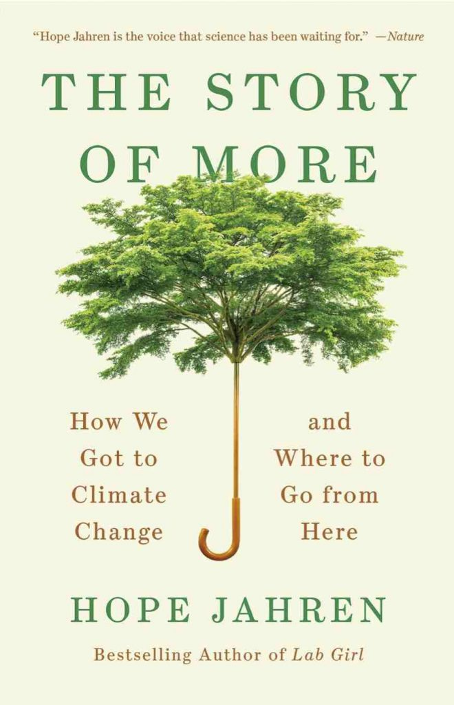 Since many of us are now spending increased amounts of time at home, what better time to work on our healthy home habits with some sustainability books? Image credit - Hope Jahren #sustainabilitybooks #zerowastebooks #socialjusticebooks