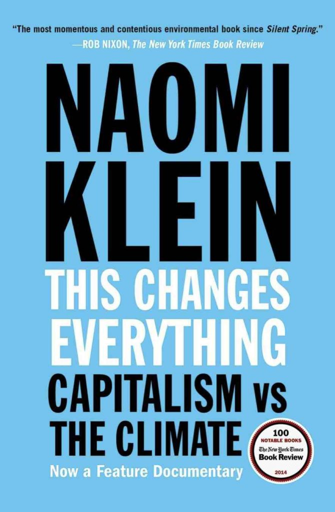 Since many of us are now spending increased amounts of time at home, what better time to work on our healthy home habits with some sustainability books? Image credit - Naomi Klein #sustainabilitybooks #zerowastebooks #socialjusticebooks