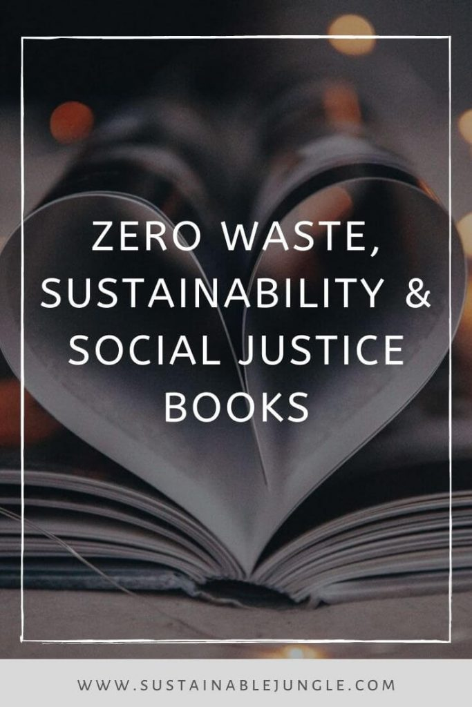 Since many of us are now spending increased amounts of time at home, what better time to work on our healthy home habits with some sustainability books? Photo by Benjamin Raffetseder on Unsplash #sustainabilitybooks #zerowastebooks #socialjusticebooks