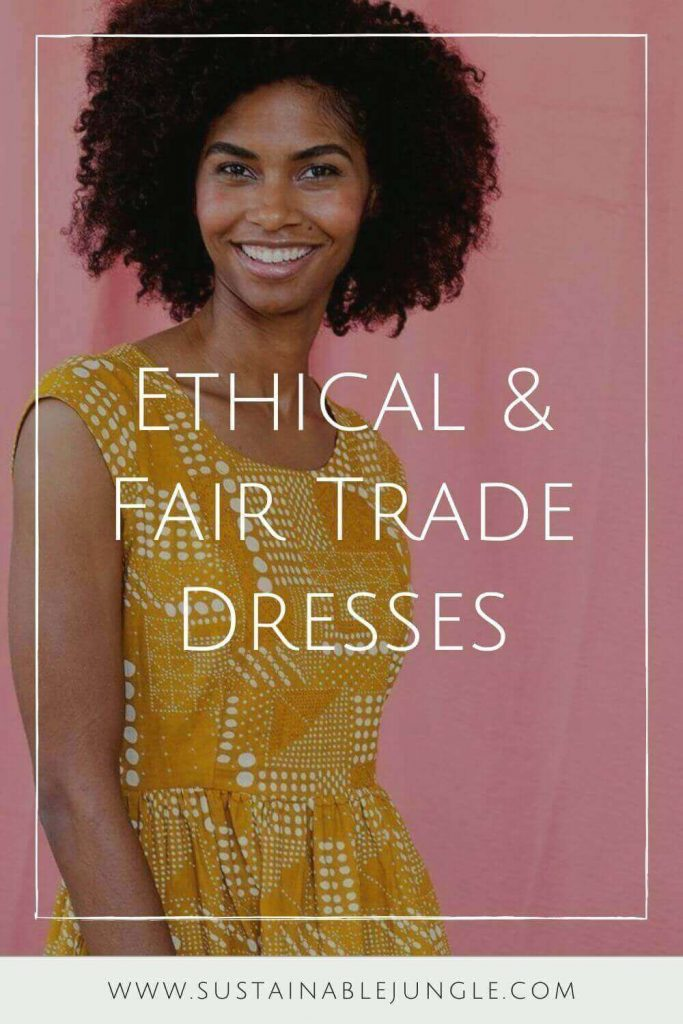 To help you find that ethically beautiful dress, here are some of the best fair trade and/or ethical dress brands who can help you minimize your environmental and social impact. Image by Mata Traders #fairtradedresses #ethicaldresses #sustainablejungle
