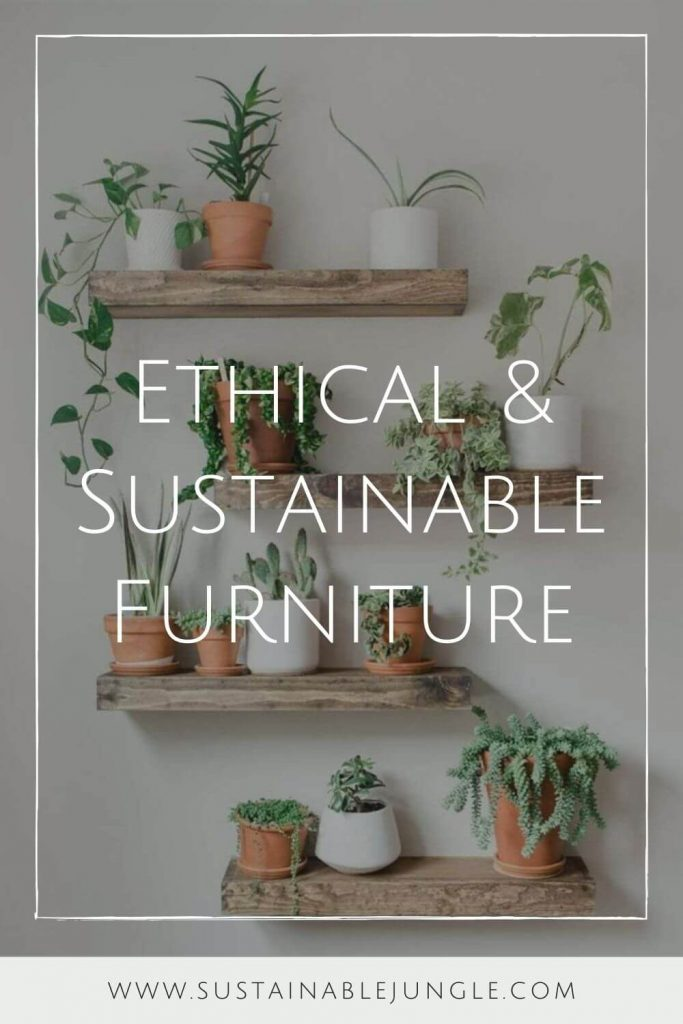 It's far better for everyone if we kit out our eco-cribs with ethical and sustainable furniture. That's why we've compiled this list Image by Etsy Reclaimed #sustainablefurniture #ethicalfurniture #sustainablejungle