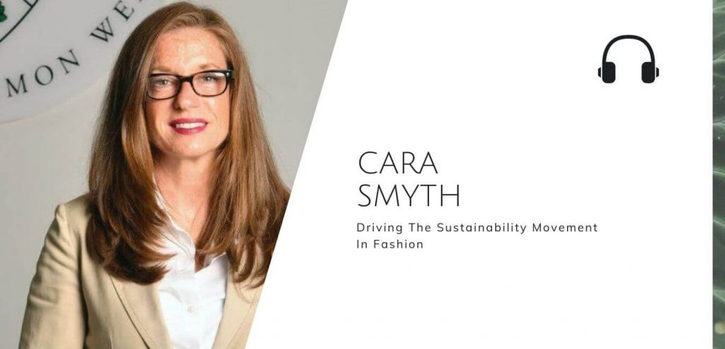 Driving The Sustainability Movement In Fashion with Cara Smyth on the Sustainable Jungle Podcast #sustainablejungle