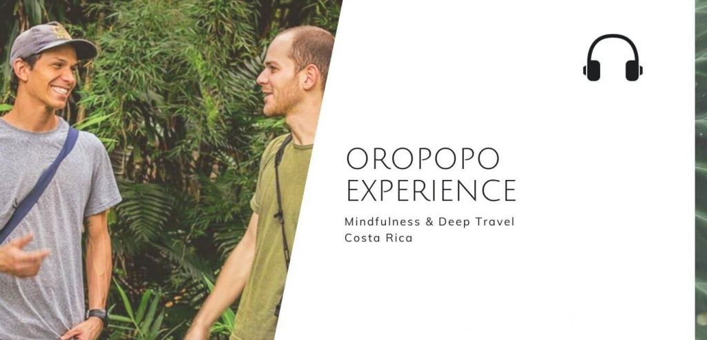 Mindfulness & Deep Travel In Costa Rica with Oropopo Experience on The Sustainable Jungle Podcast #sustainablejungle
