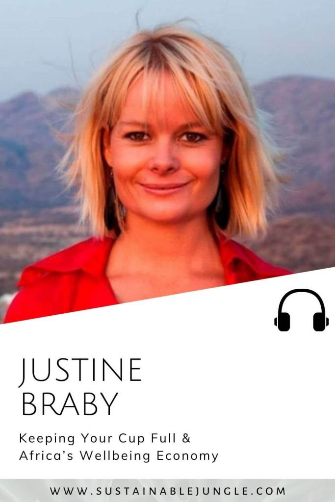 Africa's wellbeing economy with Justine Braby on the Sustainable Jungle Podcast #sustainablejungle