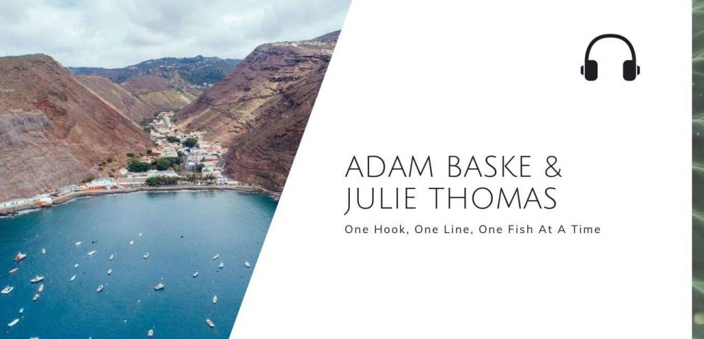 One Hook One Line, One Fish at a Time with Adam Baske and Julie Thomas @ IPNLF on the Sustainable Jungle Podcast #sustainablejungle