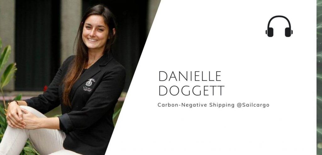 Carbon negative shipping with Danielle Doggett @ Sailcargo on the Sustainable Jungle Podcast #sustainablejungle