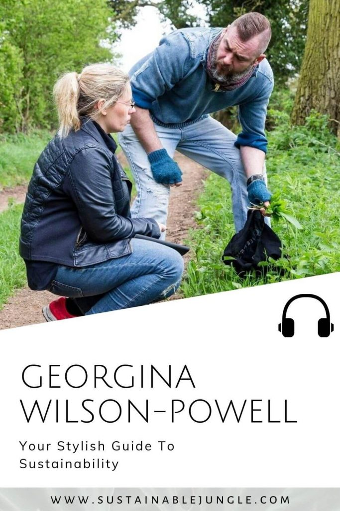 Your stylish guide to fashion with Georgina Wilson-Powell on the Sustainable Jungle Podcast #sustainablejungle