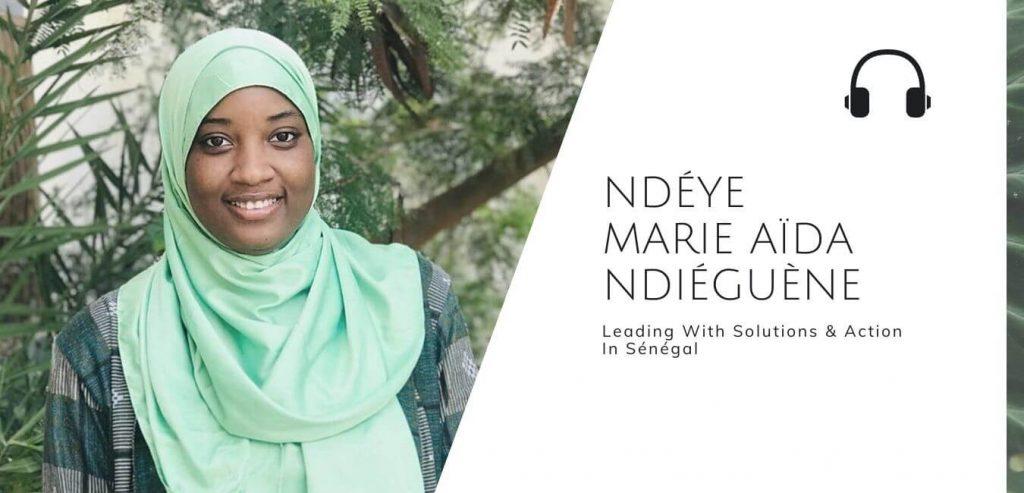 Ndéye Marie Aïda Ndiéguène is a Sénégalese author, social entrepreneur and climate activist - The Sustainable Jungle Podcast #changemaker #climateaction
