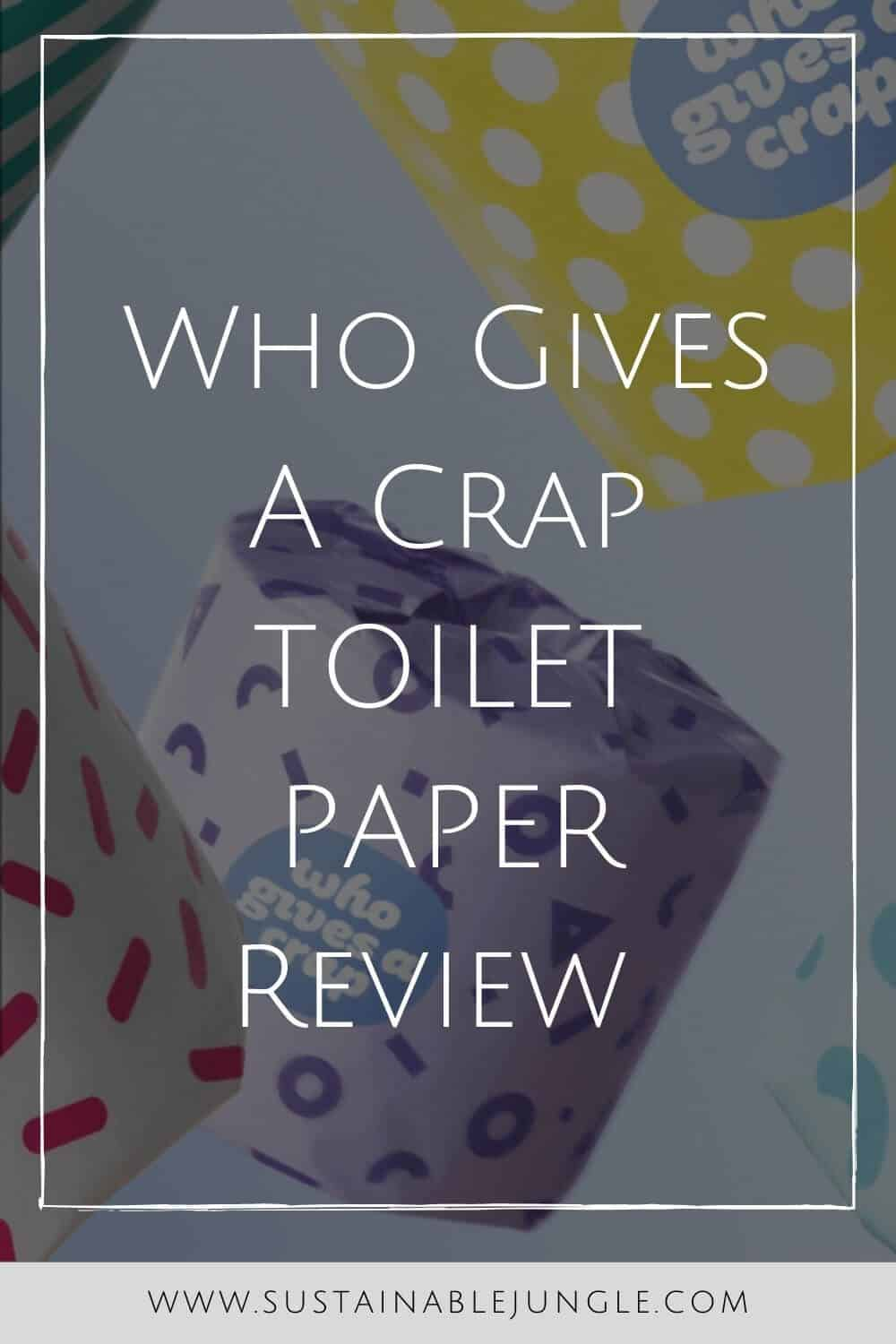 We started using Who Gives a Crap about 8 months ago, and we haven't looked back since. Here's our honest review Image by Who Gives A Crap #whogivesacrapreview #sustainablejungle