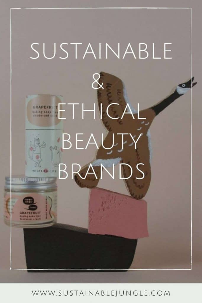 We've taken to time to compile all the sustainable and ethical beauty brands in one convenient location. One list (not ring) to rule them all, so to speak. Image by Meow Meow Tweet #ethicalbeautybrands #sustainablebeautybrands #ethicalbeauty #sustainablebeauty #sustainablejungle
