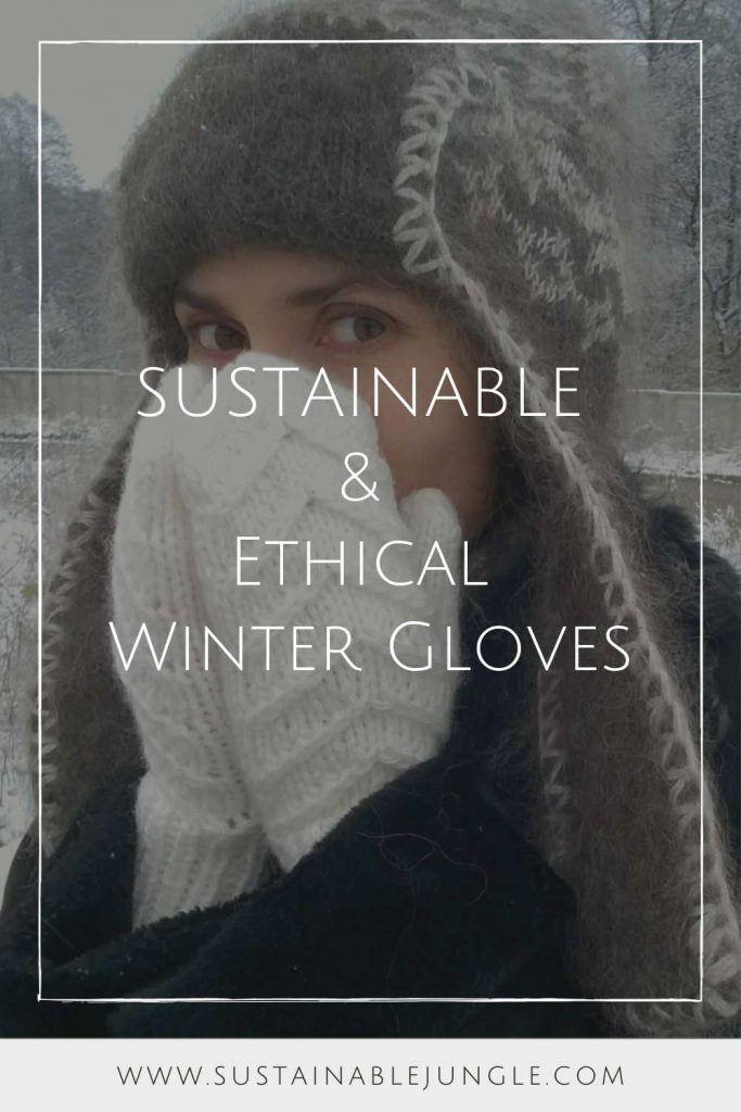 Ironically, climate change could lead to another ice age, so unsustainable glove choices today may be self-defeating tomorrow, so opt for ethical winter gloves instead. Image by Mountains Handmade #sustainablewintergloves #ethicalwintergloves #sustainablejungle