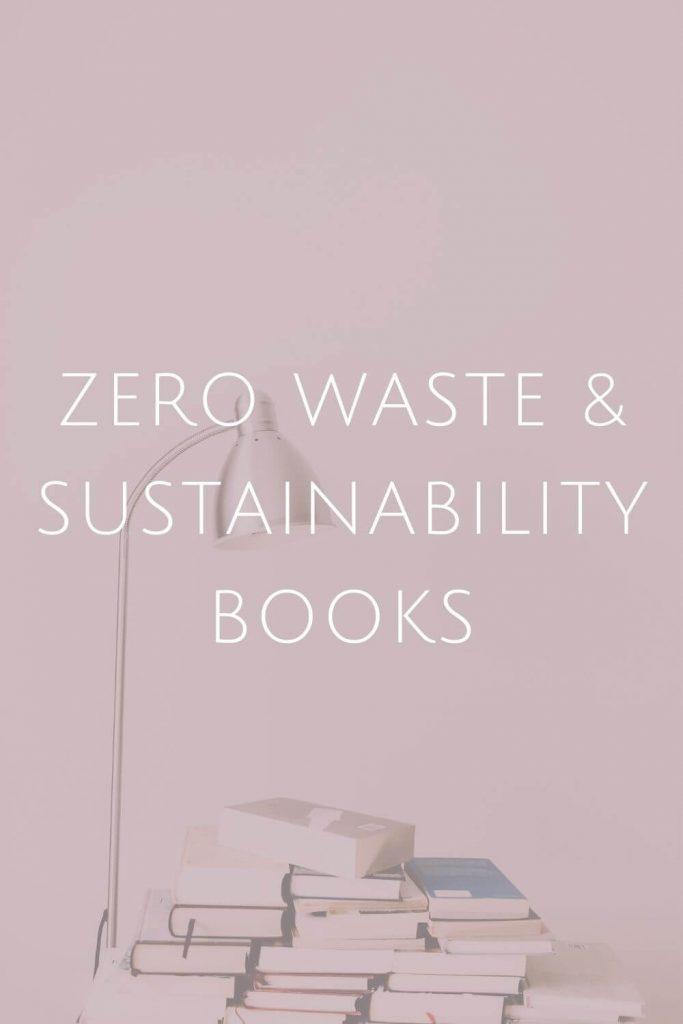 Sustainability Books at Sustainable Jungle #zerowaste #sustainablejungle