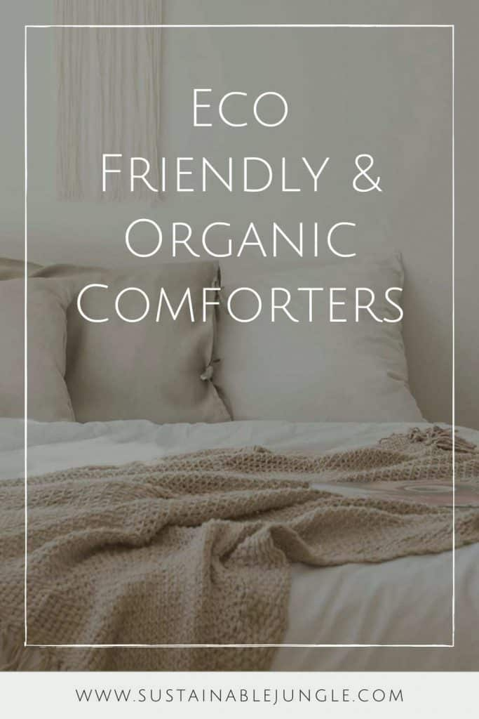 Like most things with a price tag, there are two sides to every comforter—and not just the warm and the cool side. There are those sustainable  and organic comforters that are  made in a way that we can feel good about and then, simply put, there are those that aren't.  Image by SOL Organics #organiccomforter #ecofriendlycomforter #sustainablecomforter #sustainablejungle