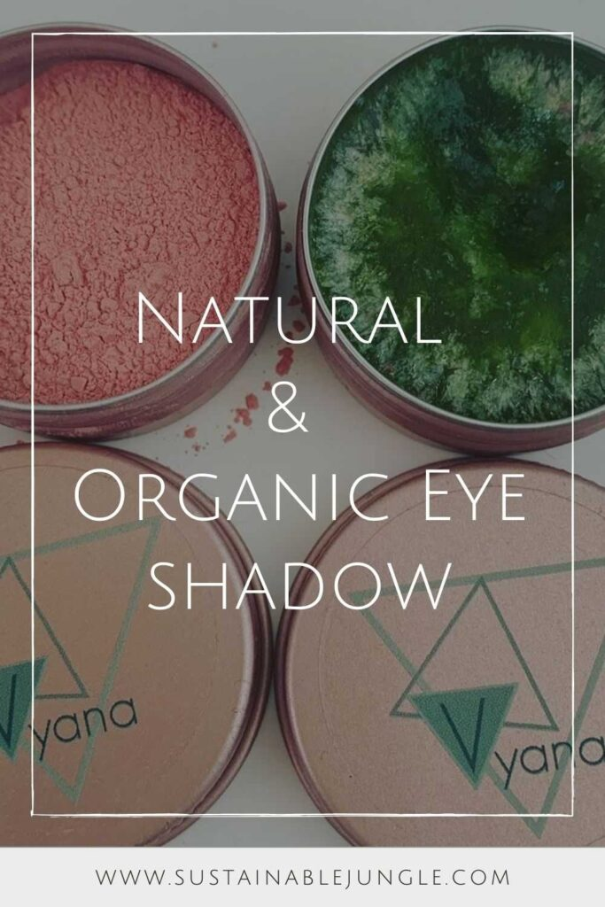 From smokey eyes to cut crease colors, eyeshadow can be fun and fierce…but it can also be eco friendly too, if we opt for natural and organic eyeshadow. Image by Vyana #organiceyeshadow #naturaleyeshadow #sustainablejungle