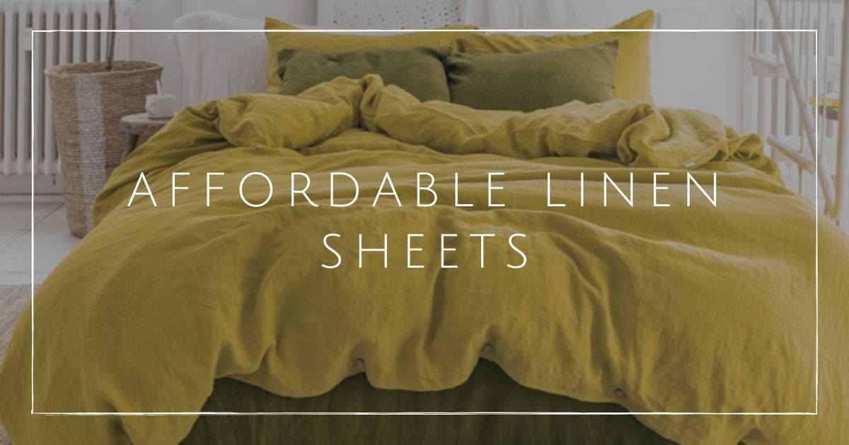7 Affordable Linen Sheets For The Most, Affordable Linen Bedding Canada