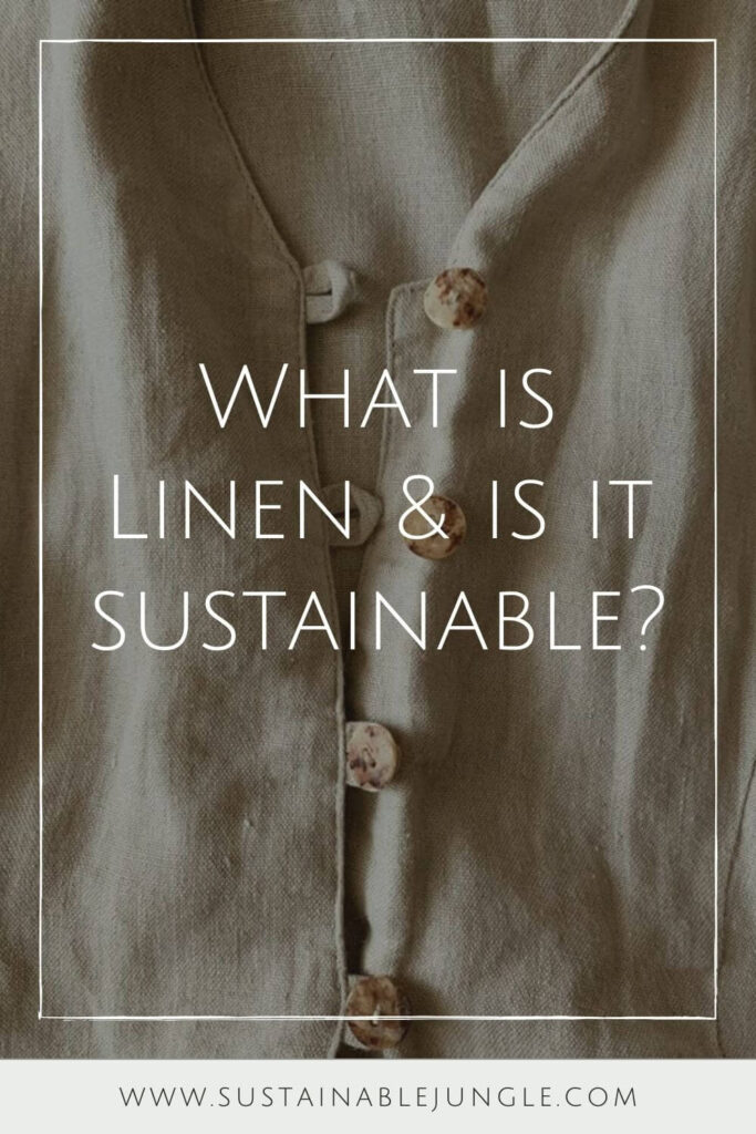 What is linen? It's a sustainable fabric that becomes a super-sustainable fabric when grown and produced in a responsible and ethical way. Photo by Taisiia Shestopal on Unsplash #whatislinen #sustainablejungle