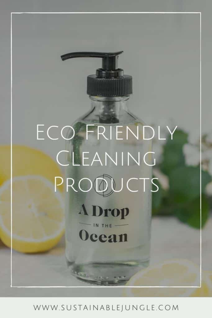 Conventional cleaning products may bring instant shine, but they ironically contribute to toxic waste and plastic pollution. Which is why it's critical to use truly  eco friendly cleaning products. Image by A Drop In The Ocean #ecofriendlycleaningproducts #naturalcleaningproducts #sustainablejungle