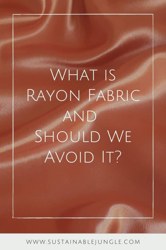 What is rayon fabric and how does it shape up against natural fabrics like hemp, wool, and cashmere? More importantly, is rayon eco friendly really? Photo by Cindy C on Unsplash  #whatisrayonfabric #whatisrayon #israyonfabricecofriendly #israyonfabricsustainable #sustainablejungle