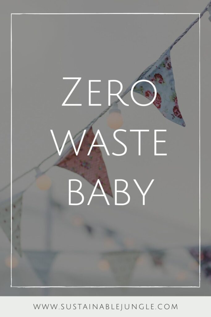 Congratulations on welcoming a new addition to your family! Raising a zero waste baby is easier than you might think. Less is more, and reusing is key. Photo by Photos by Lanty on Unsplash #zerowastebaby #sustainablejungle