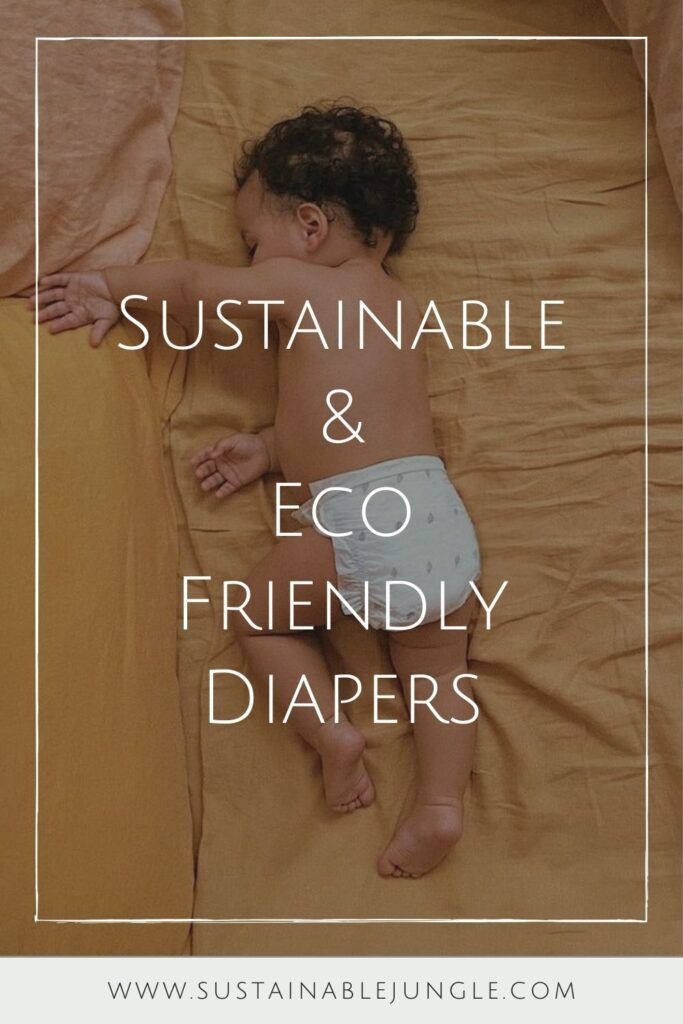 Diapers are doing us dirty, so for those conscious parents, this issue shouldn't be at the bottom (pun definitely intended) of our priority list. Eco friendly diapers are the sustainable alternative we should all be using on our baby's behind. Image by ECO by Naty #ecofriendlydiapers #sustainablediapers #ecofriendlydisposablediapers #bestecofriendlydiapers #sustainablejungle