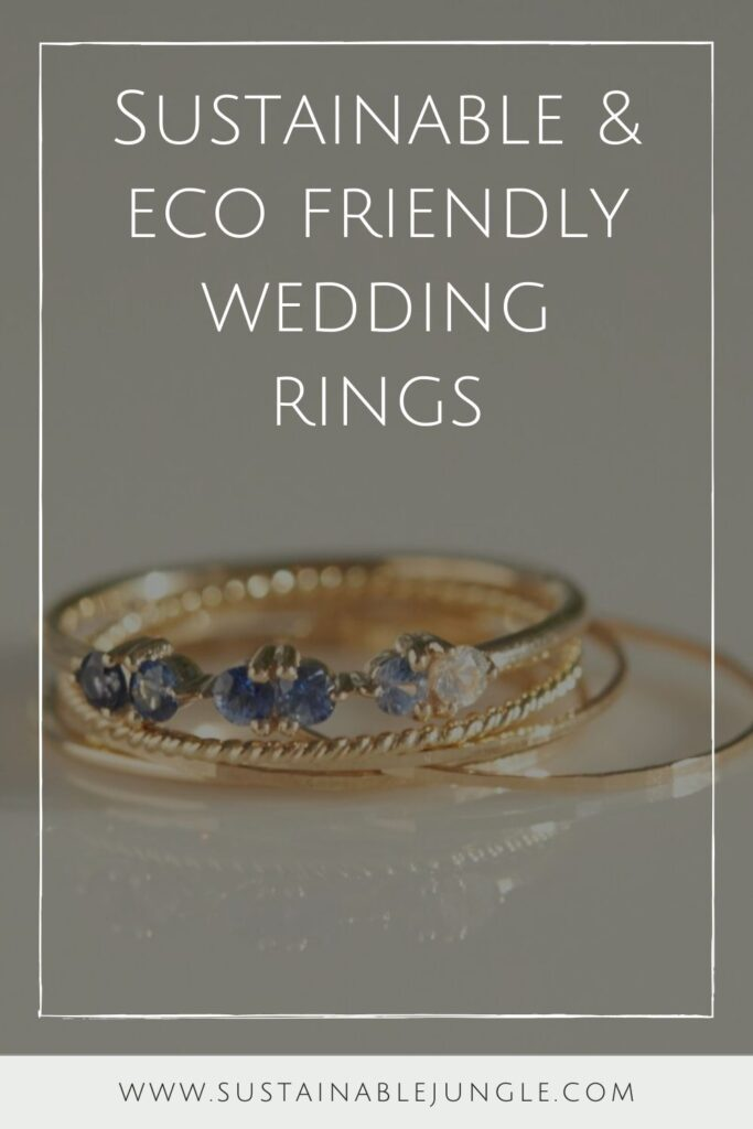 To spare you the wedding day jitters, we've dug deep in the treasure chest of the internet to pull out the top sustainable and eco friendly wedding rings worth tying the knot with. Image by Catbird #sustainableweddingrings #sustainablejungle