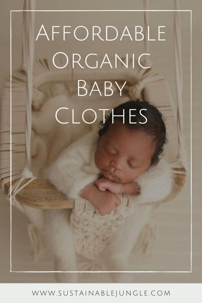 Oh baby! Let's talk onesies, bodysuits, and cute baby outfits that won't break the bank or planet. In other words, let's talk: affordable organic baby clothes. Image by Finn + Emma #affordableorganicbabyclothes #affordableorganicbabyclothing #gotsbabyclothes #sustainableaffordableorganicbabyclothing #sustainablejungle