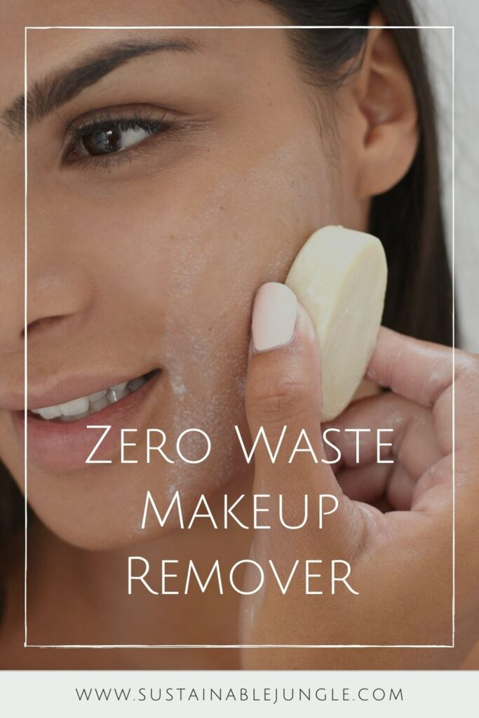 Zero waste makeup remover is totally possible. Aside from shunning the plastic bottle, most zero waste alternatives are made with ingredients that are far better for your face and our planet. Image by Ethique #zerowastemakeupremover #zerowastemakeupremoverpads #sustainablejungle