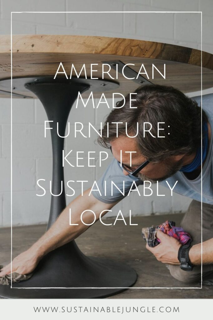 If more people choose American made furniture, it would support both the local economy (by creating meaningful jobs) and also the planet. Image by Floyd #americanmadefurniture #americanmadefurniturebrands #bestamericanmadefurniture #americanmadefurnitureonline #sustainablejungle