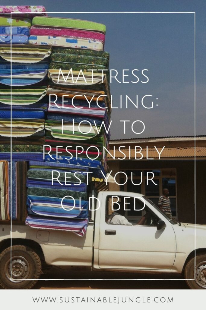 If you want to earn a gold star in reducing your carbon footprint, take the time to learn about mattress recycling and how to do it properly. Image by Luisao Pepe from Pixabay #mattressrecycling #mattressrecyclingnearme #freemattressrecycling #mattressrecyclingnyc #mattressrecyclingla #mattressrecyclingsandiego #mattressrecyclingcalifornia #sustainablejungle