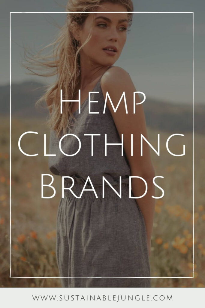 The way hemp grows and what it provides wearers makes hemp fabric a very valued material which is why we're seeing the number of hemp clothing brands grow like, well, hemp! Image by Valani #hempclothingbrands #sustainablejungle