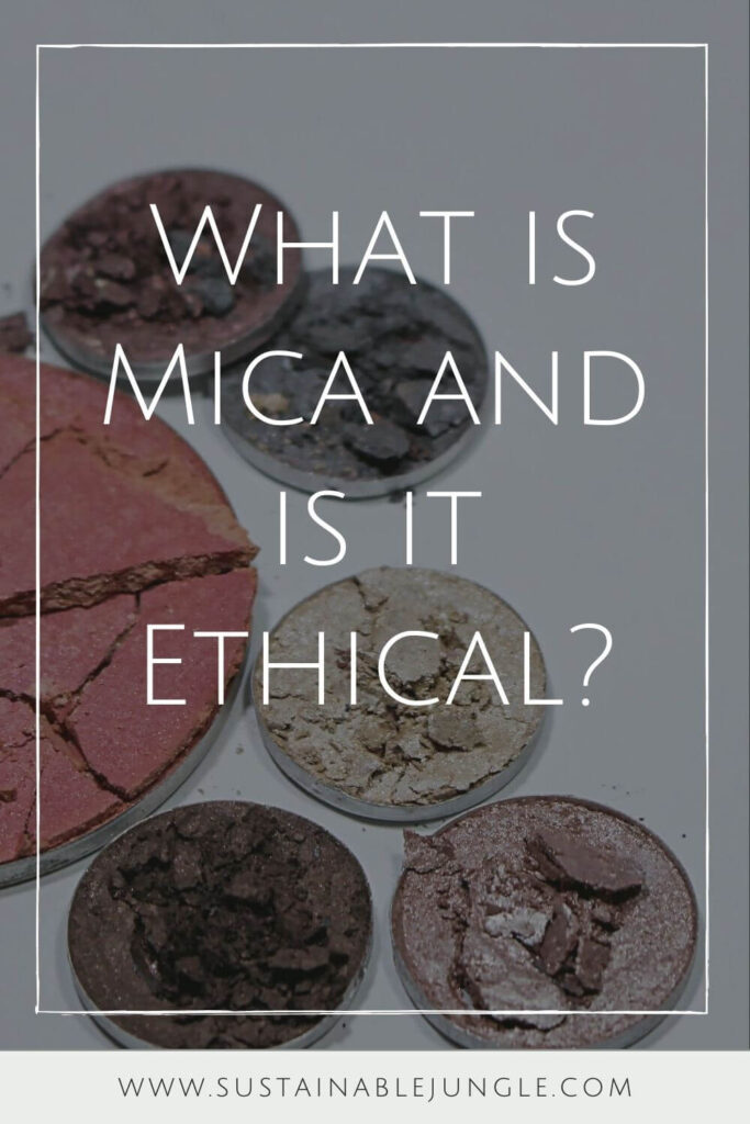 Is mica in makeup safe to put on our faces every day and is it ethical? Image by Liz Breygel via Unsplash #micainmakeup #sustainablejungle