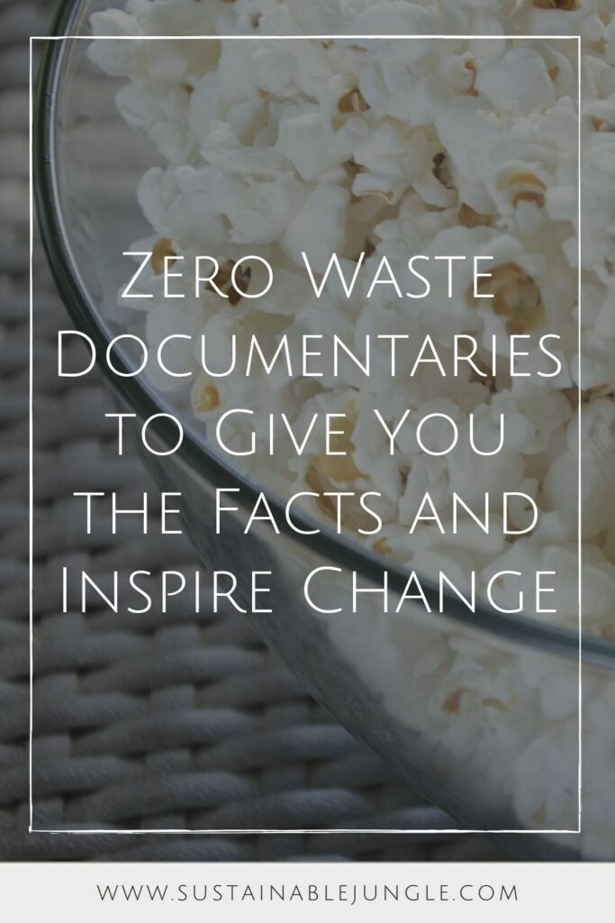 Grab some (plastic-free) snacks, dim the lights, and let a zero waste documentary change your life. Photo by Alex Munsell on Unsplash #zerowastedocumentaries #sustainablejungle