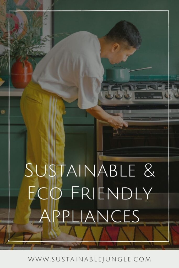 We wanted to make it even easier for you to assess the sustainability of that stove you've been eyeing. Here's our list of the most sustainable and eco friendly appliances and tips for what to look out for,,, Image by LG #ecofriendlyappliances #sustainablejungle